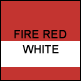 Fire Red & White