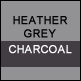 Heather Grey & Charcoal