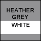 Heather Grey & White