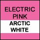 Electric Pink & Artic White