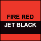 Fire Red & Jet Black