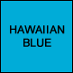 Hawaiian Blue