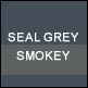 Seal Grey & Smokey